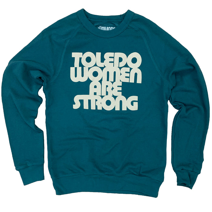 Toledo Women are Strong Terry Crew Sweatshirt - Jupmode