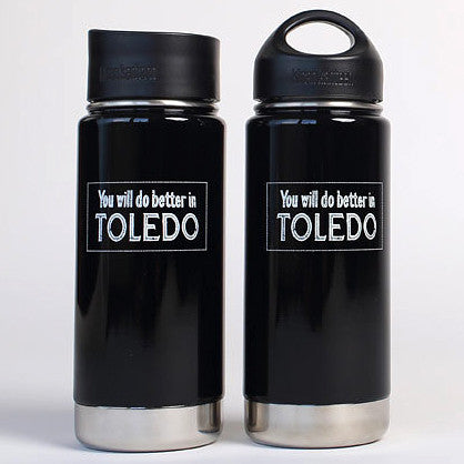 You Will Do Better In Toledo Bottle