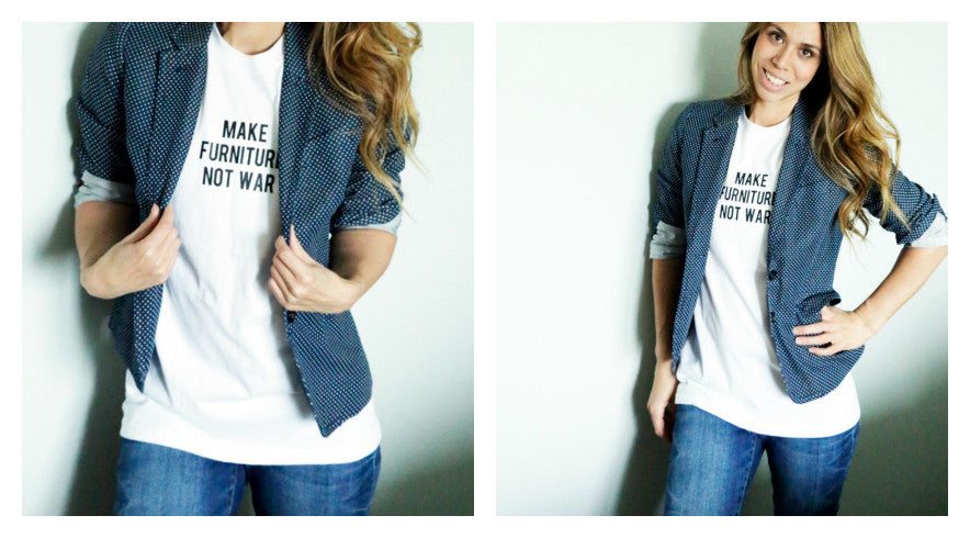 MAKE FURNITURE NOT WAR