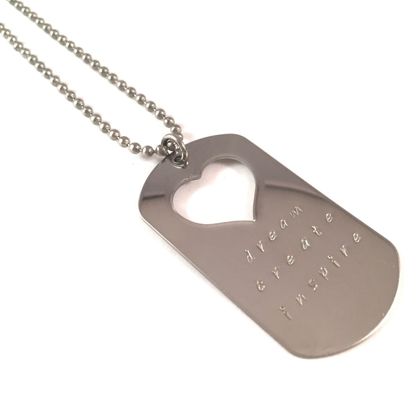 Dream. Create. Inspire. Dog Tag Necklace