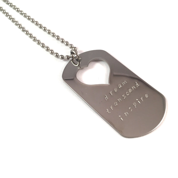 Dream. Transcend. Inspire. Dog Tag Necklace