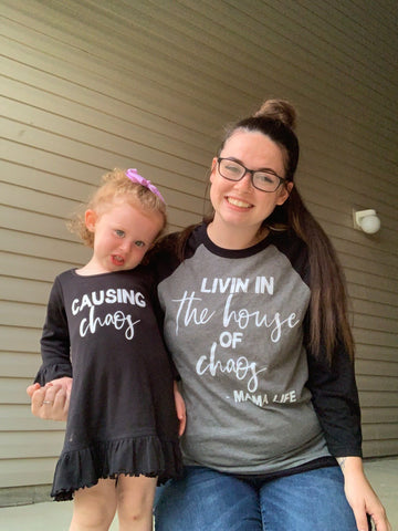 LIVIN IN THE HOUSE OF CHAOS - ADULT TEE - MAMA + LULU