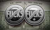 No Fucks Coins - No Fucks Given Coins