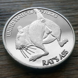Rat's Ass Coin - Front. Lietrally give a rat's ass.