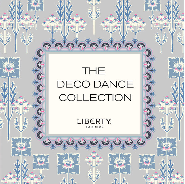 Liberty 'The Deco Dance' Collection