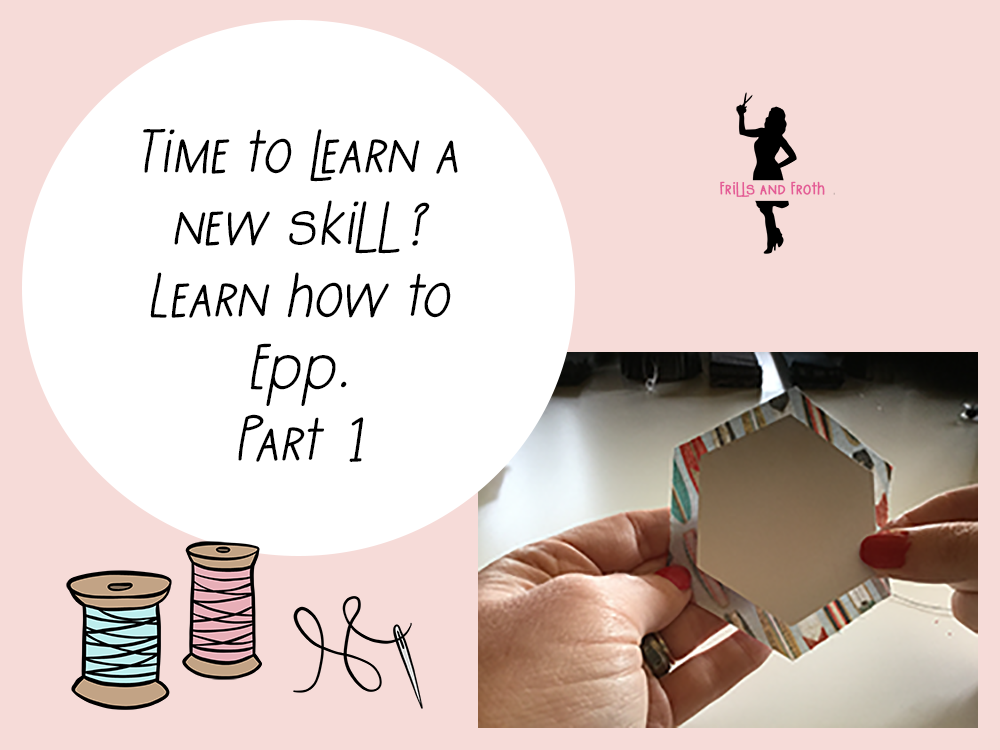 Learn how to EPP, English paper piecing how to sew a hexie