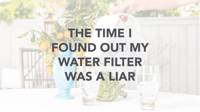 I've been drinking filtered water for years. Or so I thought!