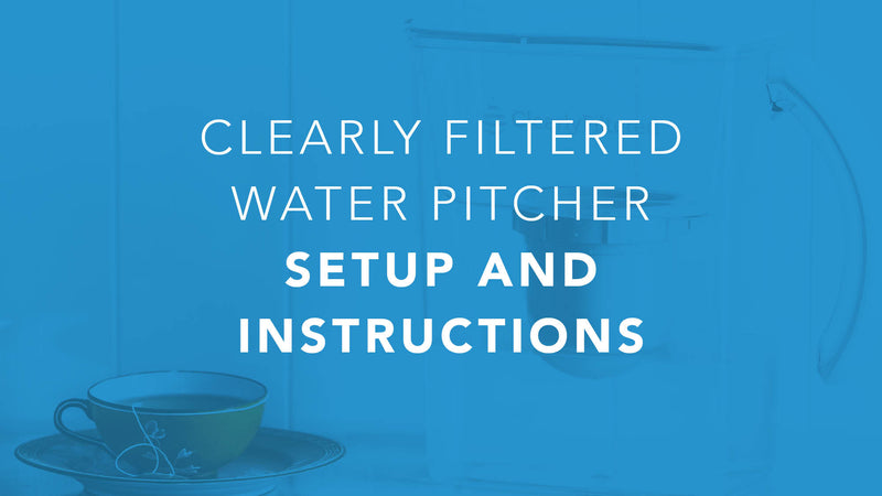 Video Guide for Your New Pitcher Filter