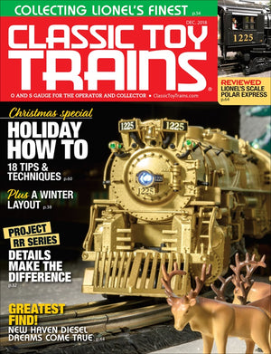 Classic Toy Trains - Magazine - Vol.31 - Issue 09 - Dec. 2018