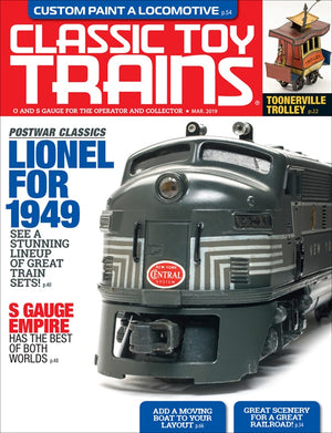 Classic Toy Trains - Magazine - Vol.32 - Issue 03 - March 2019
