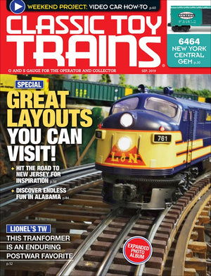 Classic Toy Trains - Magazine - Vol.32 - Issue 06 - Sept. 2019