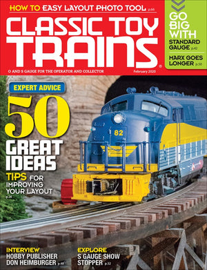 Classic Toy Trains - Magazine - Vol.33 - Issue 02 - Feb. 2020