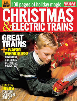 Classic Toy Trains - Magazine - Christmas & Electric Trains - Special 2018