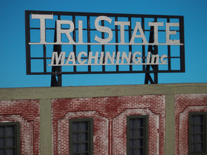 "Korber Models #D0021 - O Scale - Roof Top Sign ""Tri State Machining"" Kit"