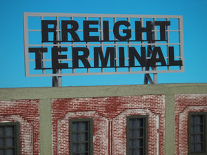"Korber Models #D0025 - O Scale - Roof Top Sign ""Freight Terminal"" Kit"