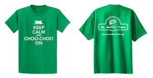"T-Shirt - ""Keep Calm and Choo-Choo On"" Adult"