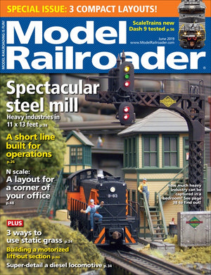 Model Railroader - Magazine - Vol. 86 - Issue 06 - June 2019