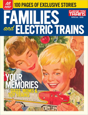 Classic Toy Trains - Magazine - Families and Electric Trains - Special 2020