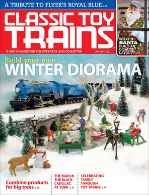 Classic Toy Trains - Magazine - Vol.34 - Issue 01 - Jan. 2021
