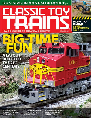 Classic Toy Trains - Magazine - Vol.34 - Issue 03 - March 2021