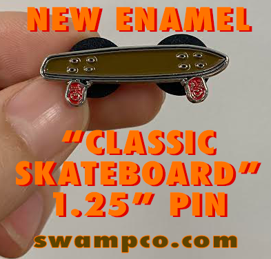NEW SKATEBOARD PIN