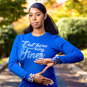 Zeta Phi Beta Out Here Being Finer Long Sleeve Tee