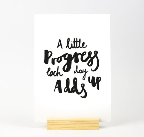 A little progress quote print