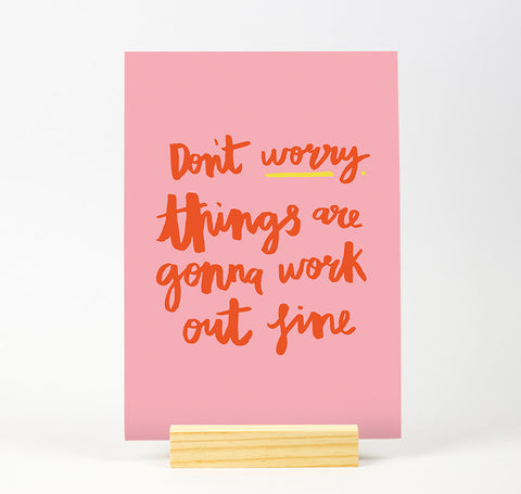 Don't worry Bright Colour Print