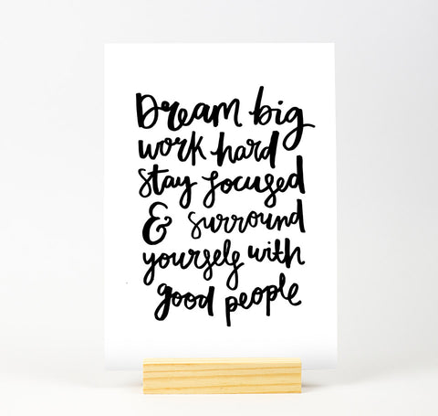 Dream big B&W Print