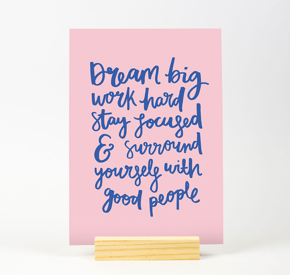 Dream big Bright Colour Print