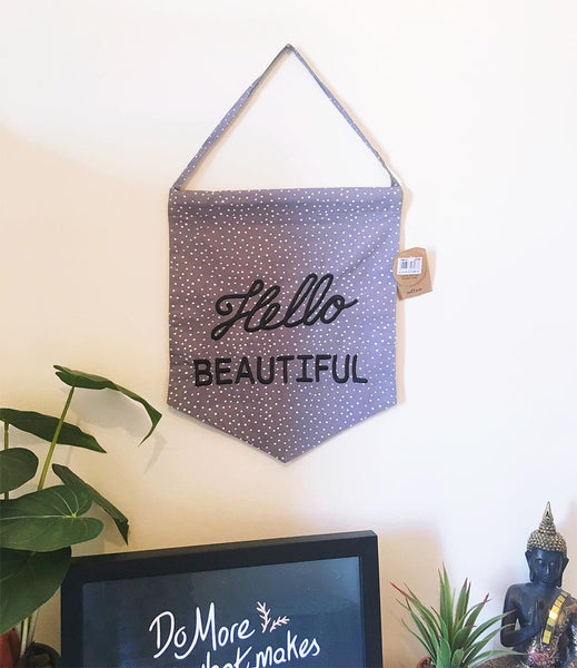 Hello Beautiful pastel grey message flag