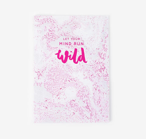 Let your mind run wild pink marble notebook