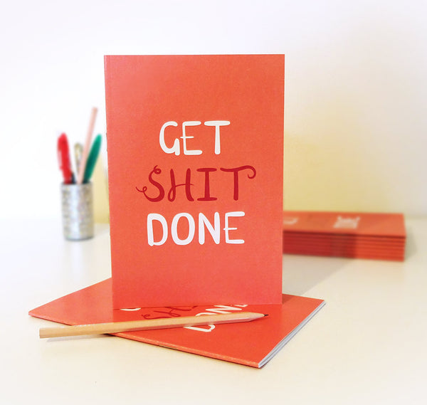Get Shit Done A5 notebook