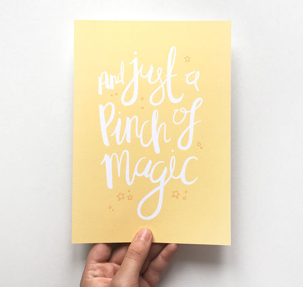 Just a pinch of magic A5 quote print