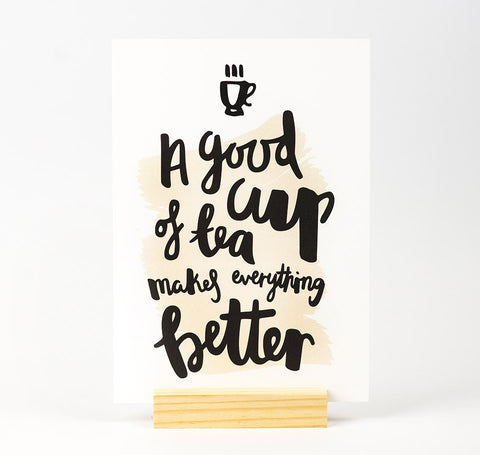 A good cup of tea quote print