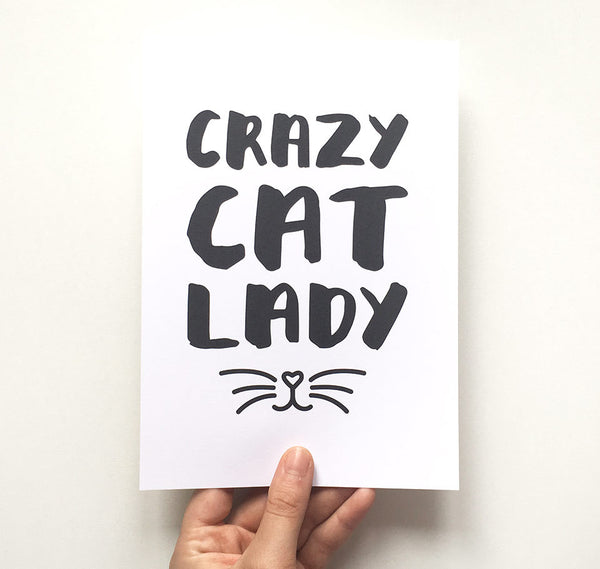 Crazy cat lady quote print