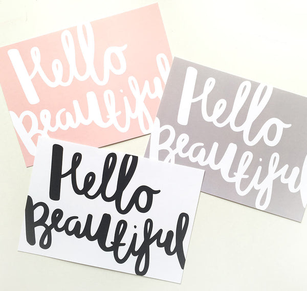 Black and White, Pink and grey hello beautiful quote print