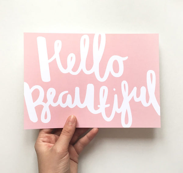 Print hello beautiful quote print