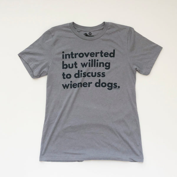 INTROVERTED Wiener Dog Owner Tee Shirt