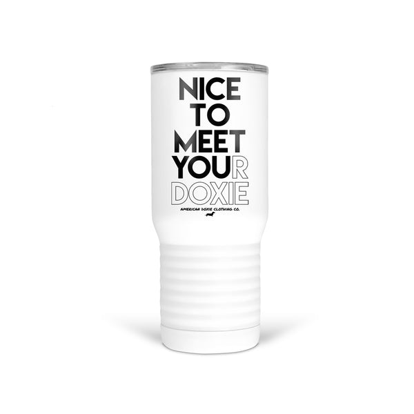 AD Nice To Meet Your Doxie 20oz Tumbler Cup