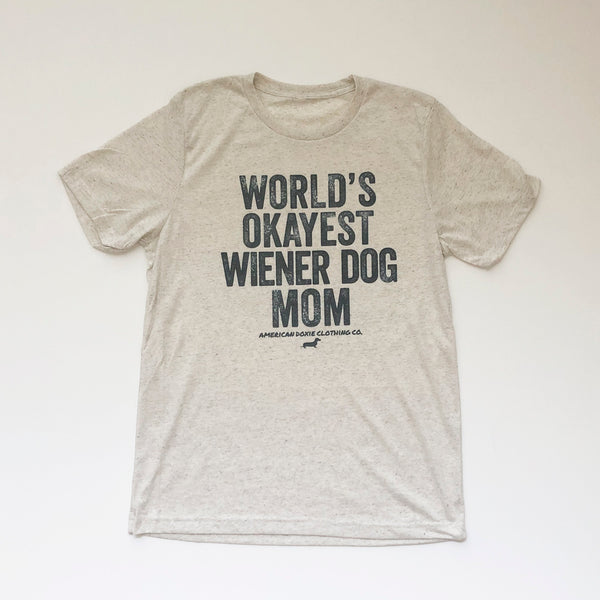 """NEW"" AD Vintage Series: World's Okayest Wiener Dog MOM Tee Shirt"