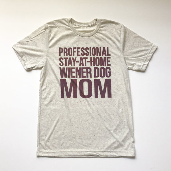 """NEW"" AD Vintage Series: Stay At Home Wiener Dog Mom Tee Shirt"