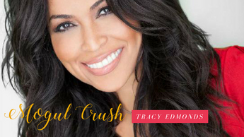 Mogul Crush Profile: Tracey Edmonds