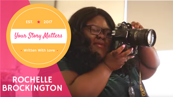 Your Story Matters: Rochelle Brockington