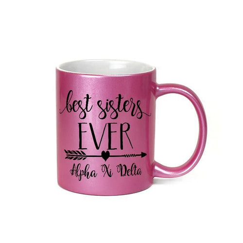 Alpha Xi Delta sorority - Glittery pink metallic finish coffee mug - Best sisters EVER