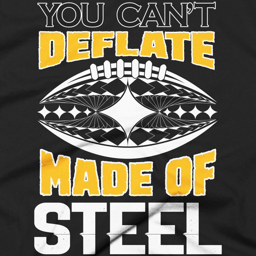 "Tshirt - Pittsburgh Steelers ""You can't deflate balls made of steel"""