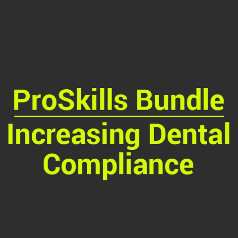 BUNDLE: Increasing Dental Compliance