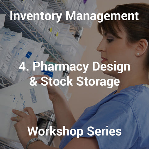 4. Pharmacy Design & Stock Storage