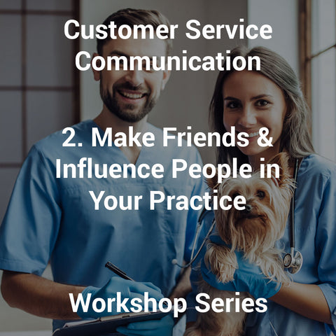 2. Make Friends & Influence People in Your Practice