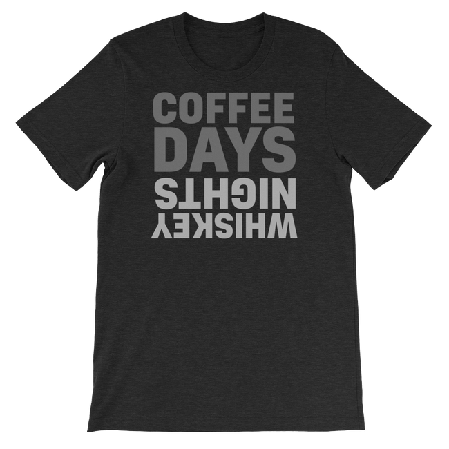 Coffee Days Whiskey Nights T-Shirt